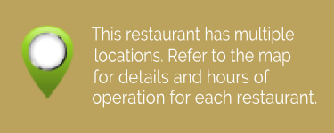 This restaurant has multiple locations. Please refer to the map for information about each location including hours of operation.
