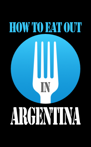 How to eat out in Buenos Aires