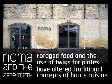NOMA and the Aftermatch: The impact of the locavore movement on fine dining