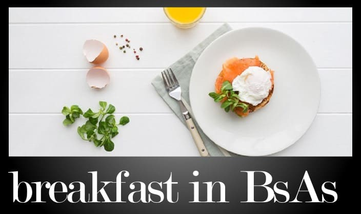 Best Restaurants for Breakfast in Buenos Aires